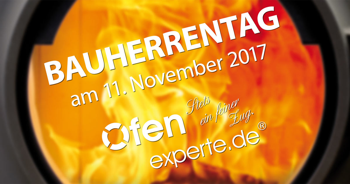 Ofenexperte, Bauherrentag 16. September 2017